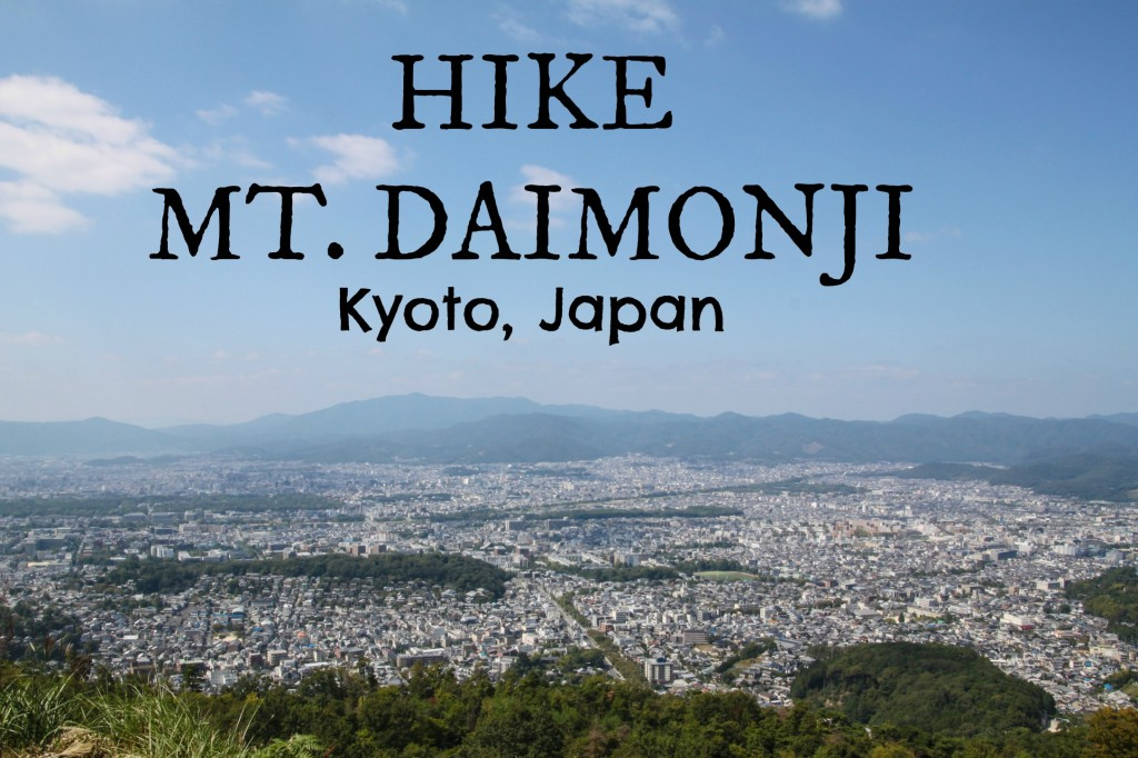 How to Hike Mount Daimonji in Japan