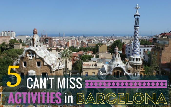 Five activities you can't miss in Barcelona