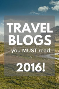 Travel Blogs to follow in 2016