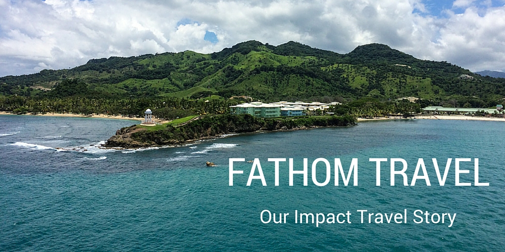 Our Story with Fathom Travel