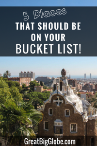 5 places that should be on your bucket list!