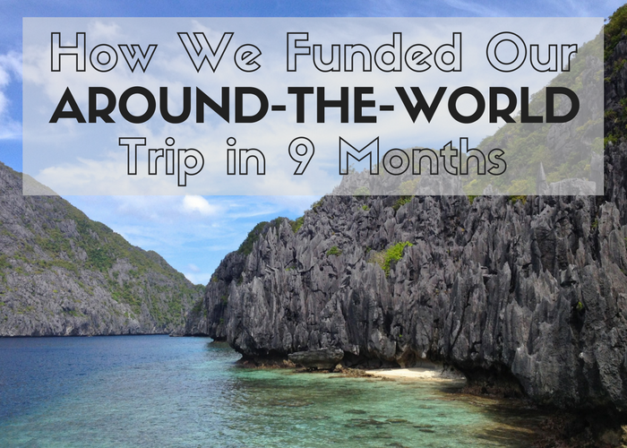 How we funded an around the trip in nine months