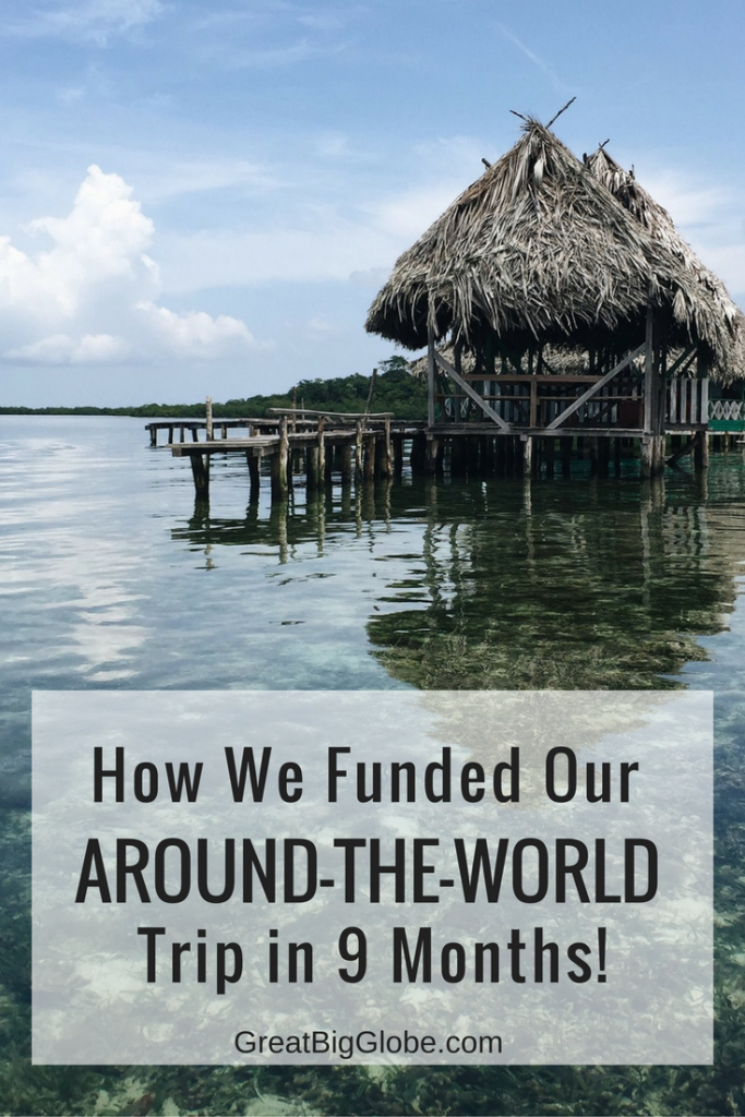 Fund your around the world trip